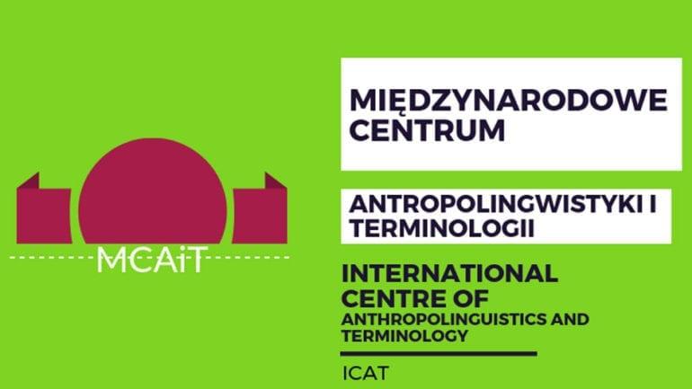 MIĘDZYNARODOWE CENTRUM ANTROPOLINGWISTYKI I TERMINOLOGII (MCAiT)